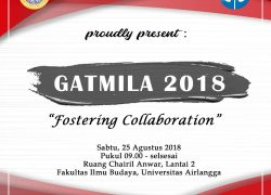"GATMILA (Gathering Mahasiswa Ilmu Linguistik) 2018 dengan tema ""Fostering Collaboration"""